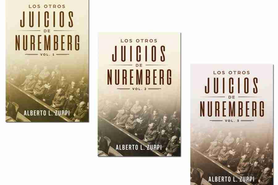 LOS OTROS JUICIOS DE NUREMBERG (Spanish Edition)