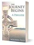 """The Journey Begins"" – a FREE novella by Maureen Reid"