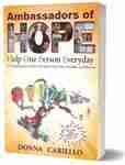 """Ambassadors of Hope"" by Donna Cariello"